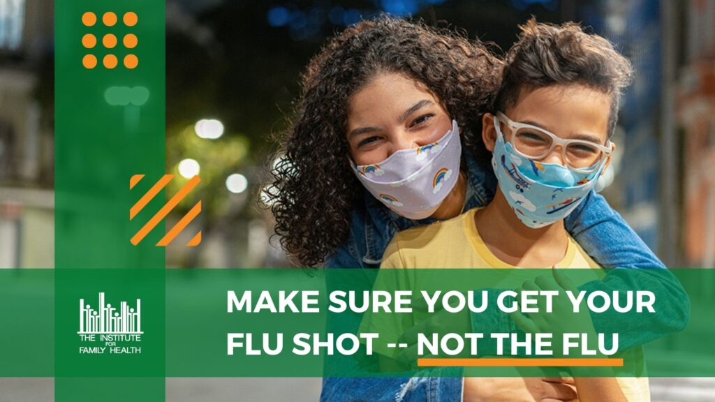 """Two people wearing masks, with text saying """"Make sure you get your flu shot -- not the flu"""""""